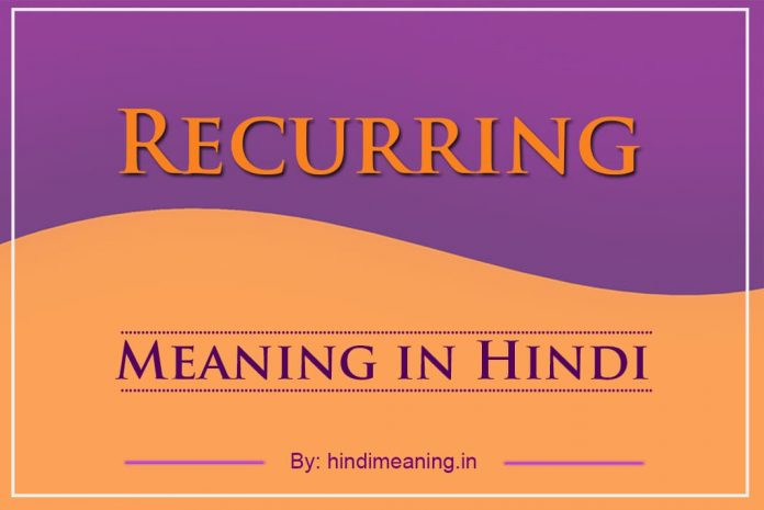 Recurring Meaning in Hindi
